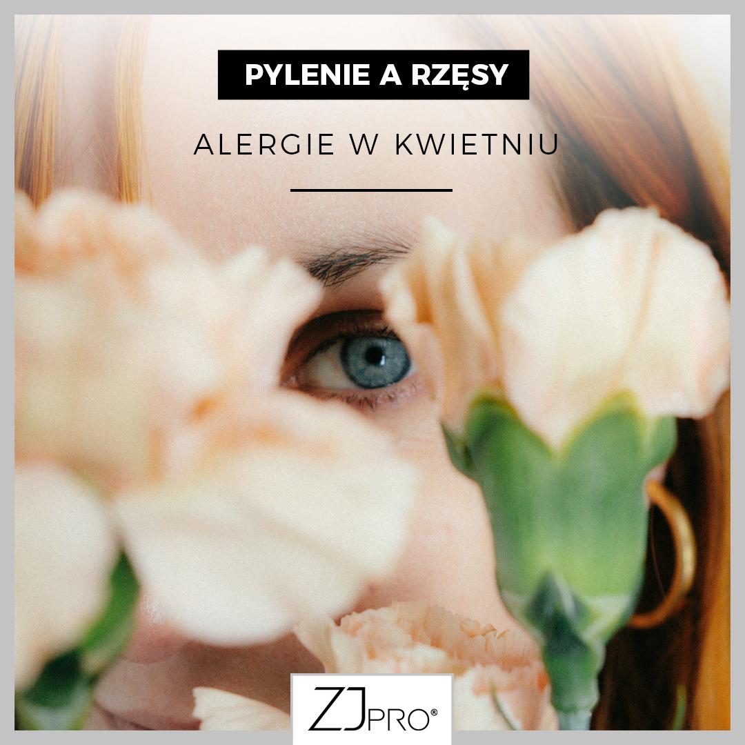 PYLENIE A RZĘSY. Alergie w kwietniu